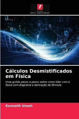 Calculos Desmistificados em Fisica (Paperback)