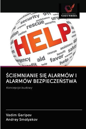 Ściemnianie SiĘ Alarmow I Alarmow BezpieczeŃstwa (Paperback)