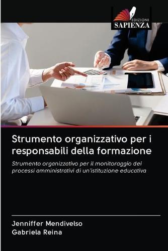 Strumento organizzativo per i responsabili della formazione (Paperback)
