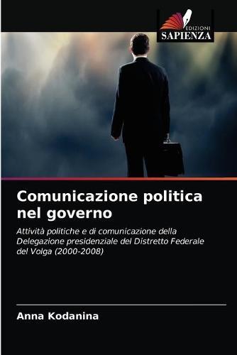 Comunicazione politica nel governo (Paperback)