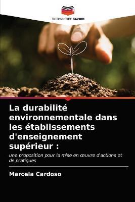 La durabilite environnementale dans les etablissements d'enseignement superieur (Paperback)