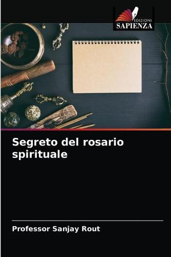 Segreto del rosario spirituale (Paperback)