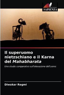 Il superuomo nietzschiano e il Karna del Mahabharata (Paperback)