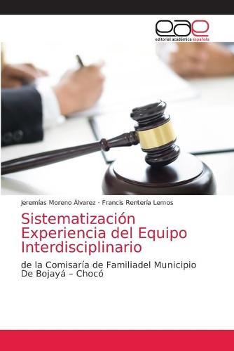 Sistematizacion Experiencia del Equipo Interdisciplinario (Paperback)