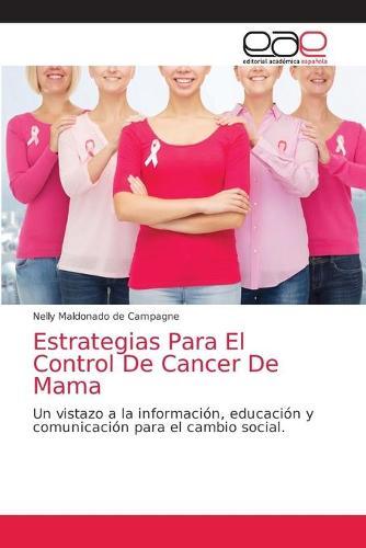 Estrategias Para El Control De Cancer De Mama (Paperback)