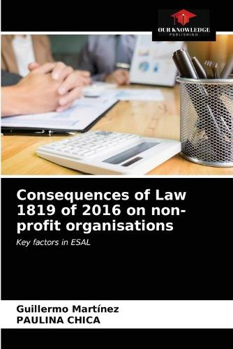 Consequences of Law 1819 of 2016 on non-profit organisations (Paperback)
