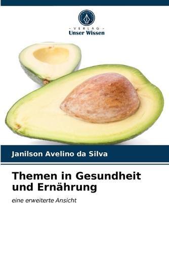 Themen in Gesundheit und Ernahrung (Paperback)