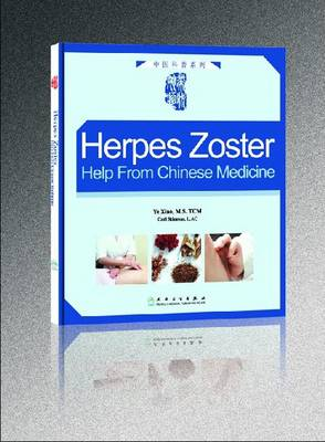 Herpes Zoster: Help from Chinese Medicine (Paperback)