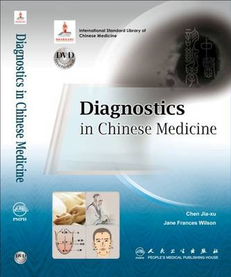 Diagnostics in Chinese Medicine - Complete English TCM Textbooks Series