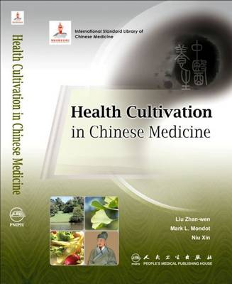 Health Cultivation in Chinese Medicine (Paperback)
