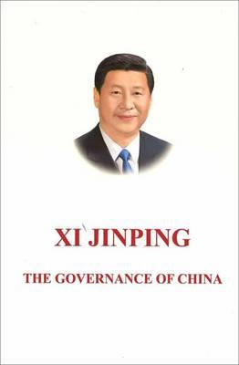 Xi Jinping: The Governance of China (Hardback)