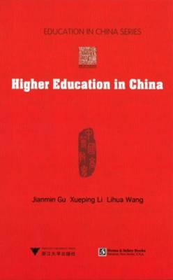 Higher Education in China - Zhejiang University Press 5 (Hardback)