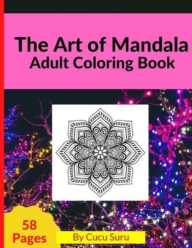 The Art of Mandala: Adult Coloring Book (Paperback)