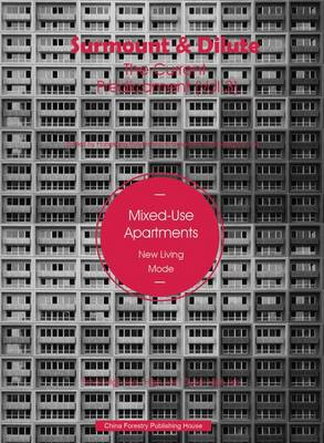 Surmount & Dilute, the Current Predicament 3: 3: Mixed-Use Apartments (Hardback)