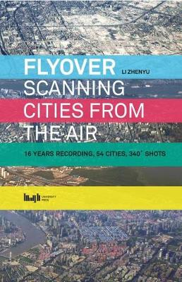 Flyover: Scanning Cities From the Air (Paperback)