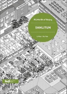 A Little Bit of Beijing: Sanlitun (Paperback)