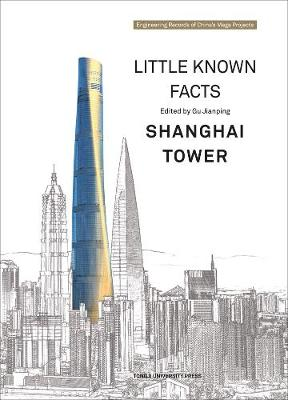 Little Known Facts: Shanghai Tower (Hardback)