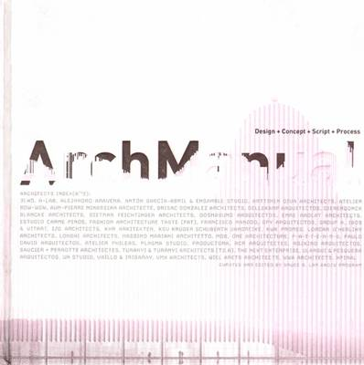 Arch Manual: Design + Concept + Script + Process (Hardback)