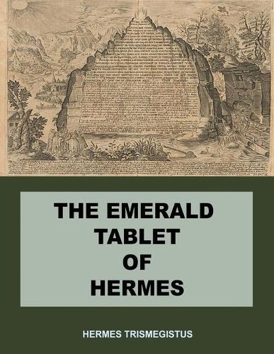 The Emerald Tablet of Hermes (Paperback)