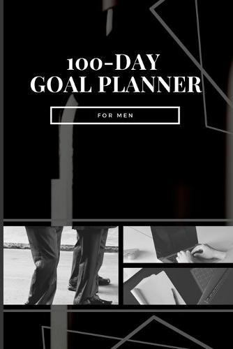 100-Day Goal Planner for Men (Paperback)