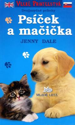 Best Friends, Snowflake and Sparkle: English and Slovak Bilingual Reader (Psicek a Macicka) (Paperback)