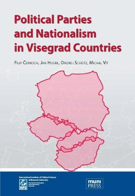 Political parties and nationalism in Visegrad countries (Paperback)