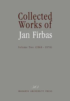 Collected Works of Jan Firbas: 2: Volume Two (1968-1978) (Hardback)