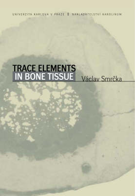 Trace Elements in Bone Tissue (Paperback)