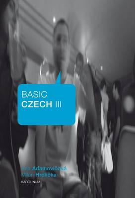 Basic Czech III (Paperback)