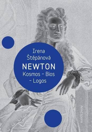 Newton: Kosmos - Bios - Logos (Paperback)