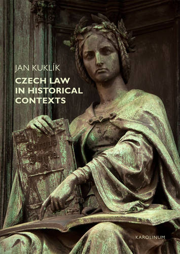 Czech Law in Historical Contexts (Paperback)