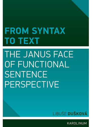 From Syntax to Text: The Janus Face of Functional Sentence Perspective (Paperback)