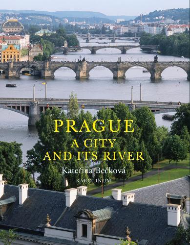 Prague: A City and its River (Paperback)