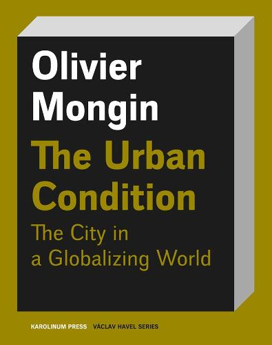 The Urban Condition (Paperback)