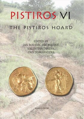 Pistiros vi: The Pistiros Hoard (Paperback)