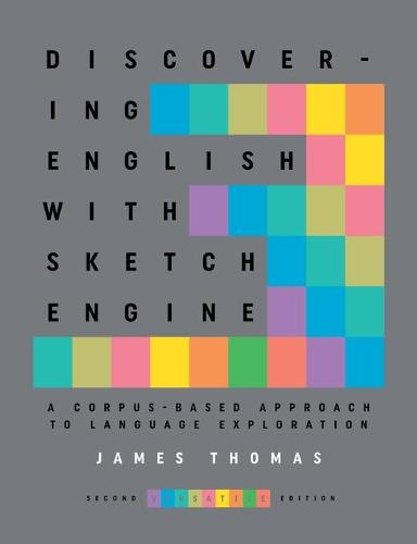 Discovering English with Sketch Engine 2nd Edition (Paperback)