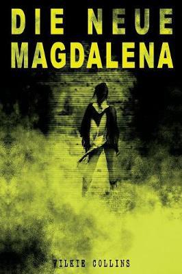 Die Neue Magdalena (Paperback)