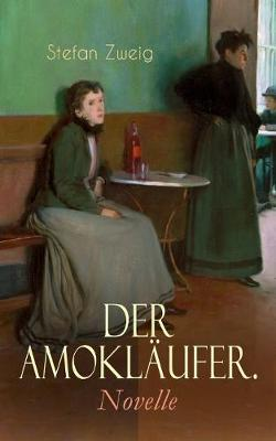 Der Amokl ufer. Novelle (Paperback)