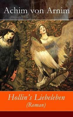 Hollin's Liebeleben (Roman) - Vollst ndige Ausgabe (Paperback)