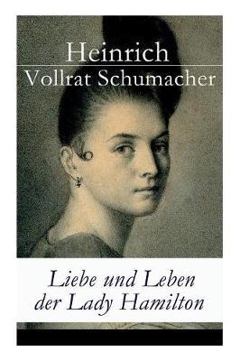 Liebe und Leben der Lady Hamilton (Paperback)