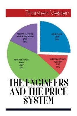 The Engineers and the Price System (Paperback)