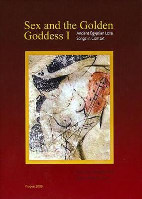 Sex and the Golden Goddess I (Hardback)