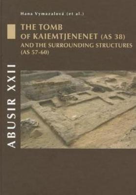 Abusir XXII: The Tomb of Kaiemtjenenet (Hardback)