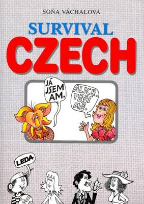 Survival Czech: Czech-English and English-Czech - With Appendix, Wordlist and Key (Paperback)