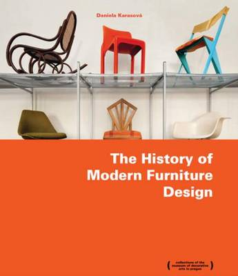 The History of Modern Furniture Design - Collectios of the Museum of Decorative Arts Paugue (Paperback)