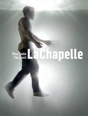 Thus Spoke Lachapelle (Hardback)