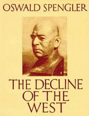 The Decline of the West (Abridged Edition) (Paperback)