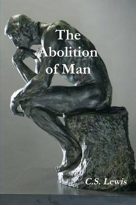 The Abolition of Man (Annotated) (Paperback)