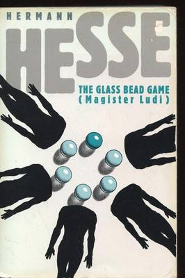 The Glass Bead Game (Magister Ludi) (Paperback)