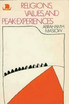 Religions, Values, and Peak-Experiences (Paperback)